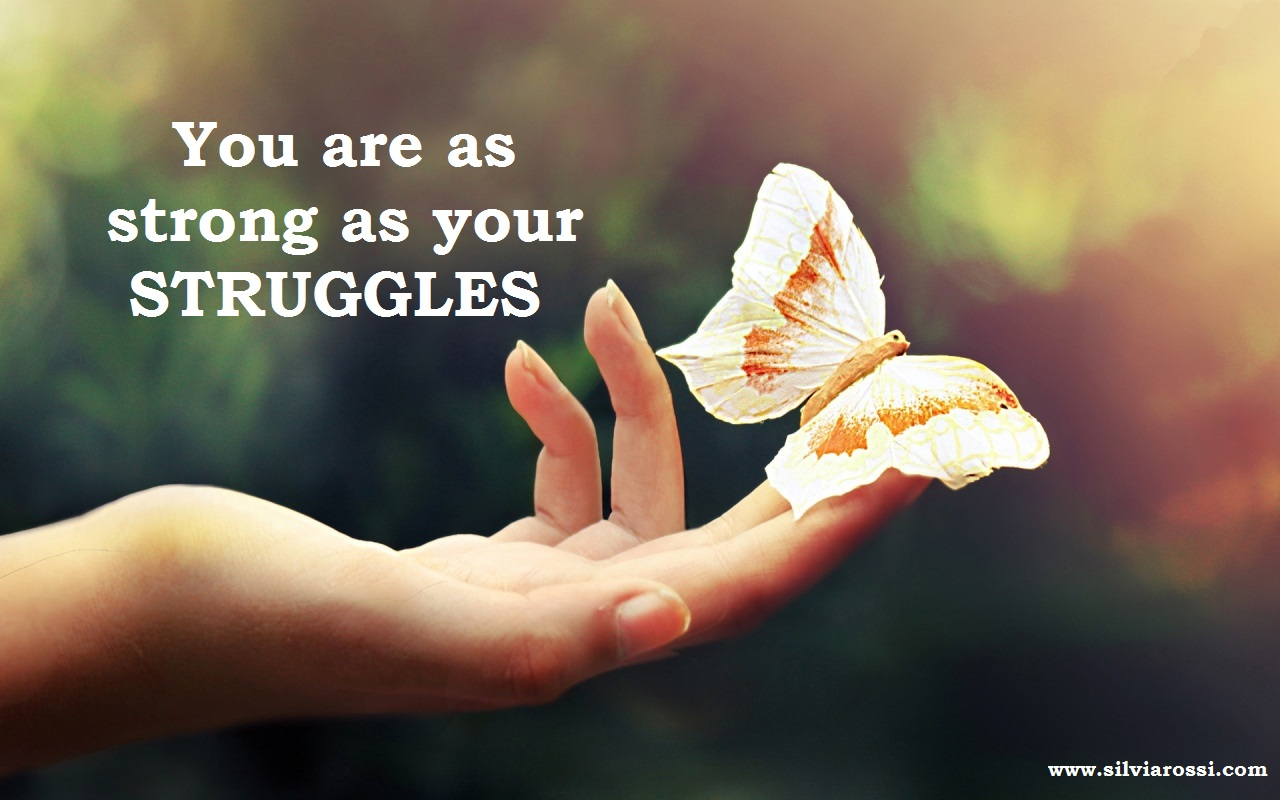QuoteYou'reAsStrongAsYourStruggles